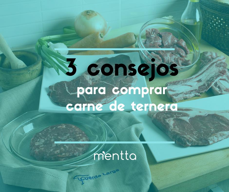 3 consejos para comprar carne de ternera